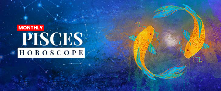 Monthly Pisces Horoscope