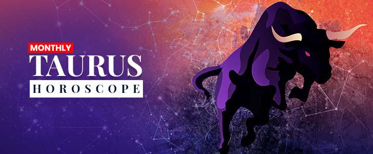 Taurus Horoscope | September 2019 Monthly Taurus Horoscope
