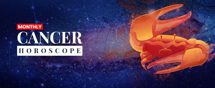 Cancer Horoscope | August 2019 Monthly Cancer Horoscope Prediction