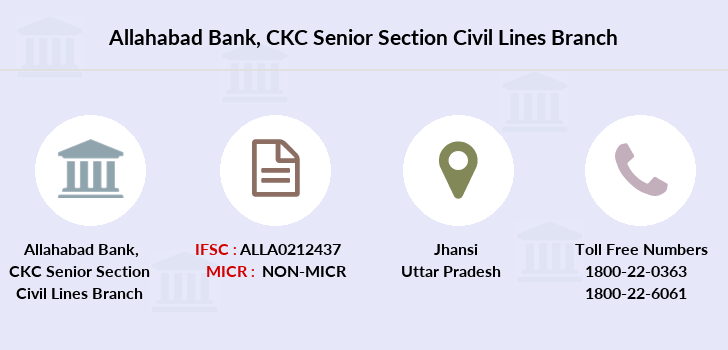 Allahabad Bank CKC Senior Section Civil Lines IFSC Code ALLA0212437