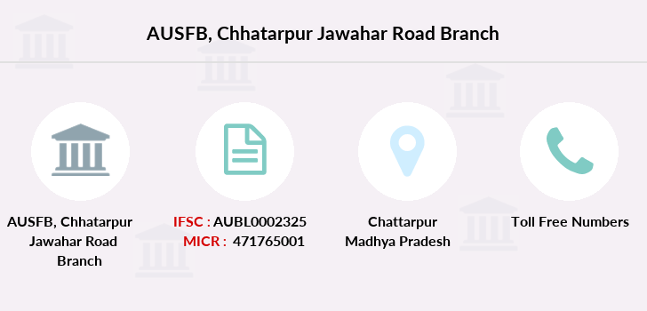 Au-small-finance-bank-limited Chhatarpur-jawahar-road branch