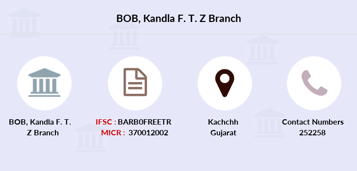 Bank-of-baroda Kandla-f-t-z branch