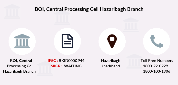 Bank-of-india Central-processing-cell-hazaribagh branch