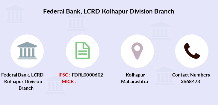 Federal-bank Lcrd-kolhapur-division branch