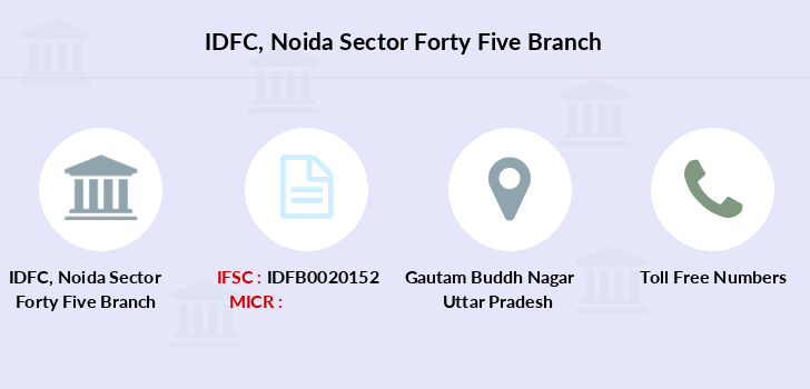 Idfc-bank-ltd Noida-sector-forty-five branch
