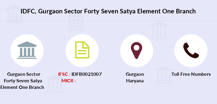 Idfc-bank-ltd Gurgaon-sector-forty-seven-satya-element-one branch