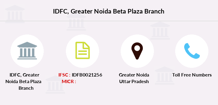 Idfc-bank-ltd Greater-noida-beta-plaza branch