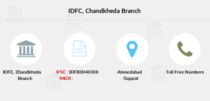 Idfc-bank-ltd Chandkheda branch