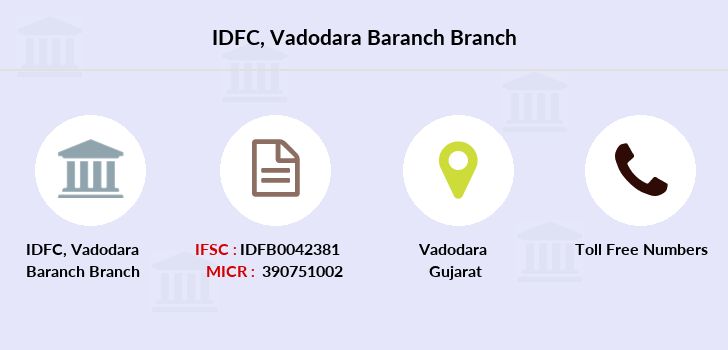 Idfc-bank-ltd Vadodara-baranch branch