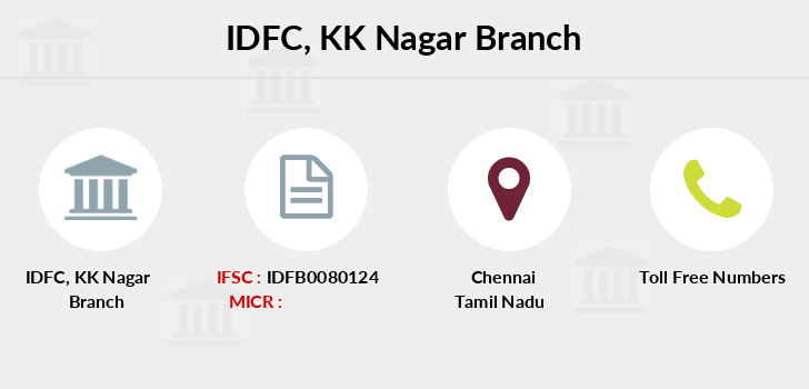 Idfc-bank-ltd Kk-nagar branch