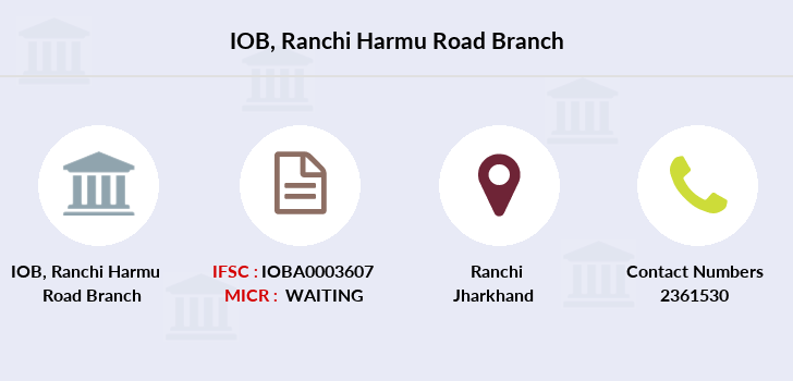 Indian-overseas-bank Ranchi-harmu-road branch