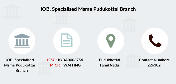 Indian-overseas-bank Specialised-msme-pudukottai branch