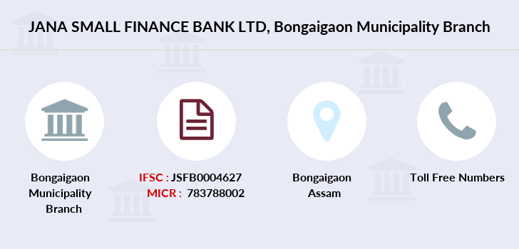Jana-small-finance-bank-ltd Bongaigaon-municipality branch
