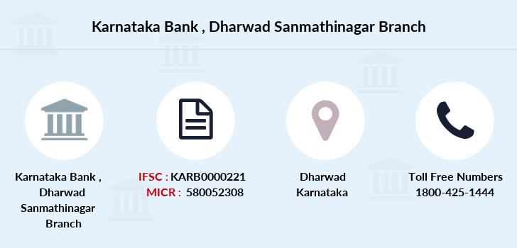 Karnataka Bank Dharwad Sanmathinagar Ifsc Code Karb0000221