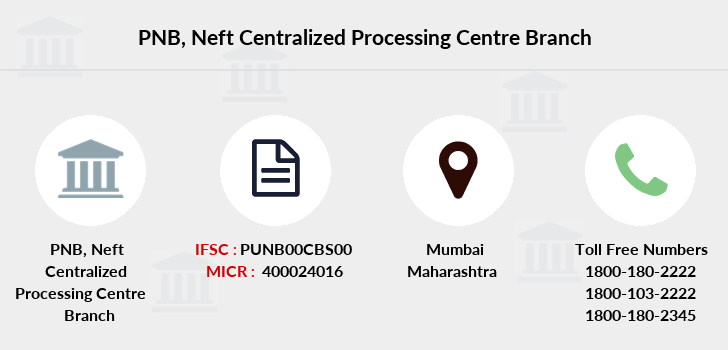 Punjab-national-bank Neft-centralized-processing-centre branch