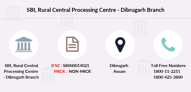 Sbi Rural-central-processing-centre-dibrugarh branch