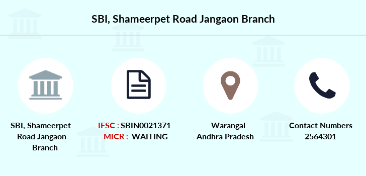 Sbi Shameerpet-road-jangaon branch