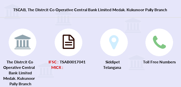 Telangana-state-coop-apex-bank The-distrcit-co-operative-central-bank-limited-medak-kukunoor-pally branch