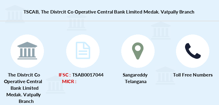 Telangana-state-coop-apex-bank The-distrcit-co-operative-central-bank-limited-medak-vatpally branch