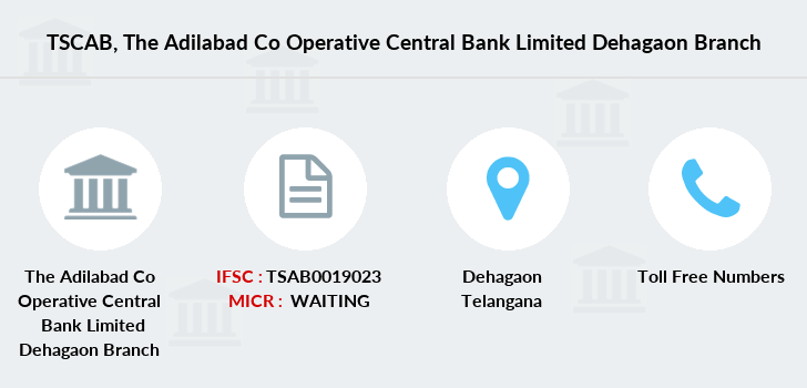 Telangana-state-coop-apex-bank The-adilabad-co-operative-central-bank-limited-dehagaon branch