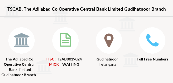 Telangana-state-coop-apex-bank The-adilabad-co-operative-central-bank-limited-gudihatnoor branch