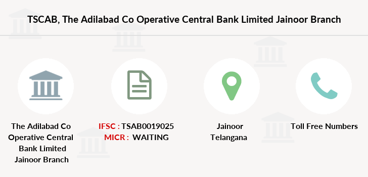Telangana-state-coop-apex-bank The-adilabad-co-operative-central-bank-limited-jainoor branch