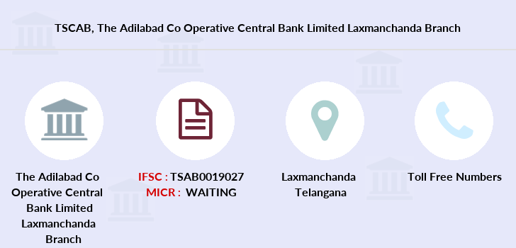 Telangana-state-coop-apex-bank The-adilabad-co-operative-central-bank-limited-laxmanchanda branch