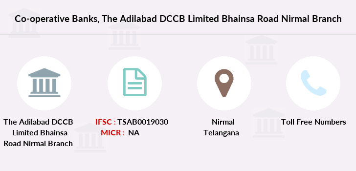 Co-operative-banks The-adilabad-dccb-limited-bhainsa-road-nirmal branch