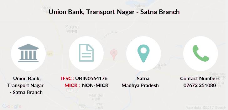 Union Bank Transport Nagar - Satna IFSC Code UBIN0564176