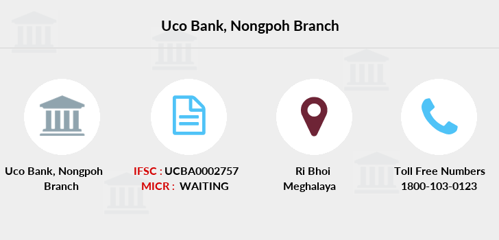 Uco-bank Nongpoh branch