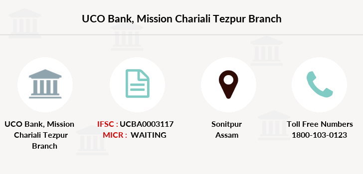 Uco-bank Mission-chariali-tezpur branch
