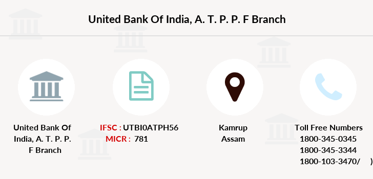 United-bank-of-india A-t-p-p-f branch