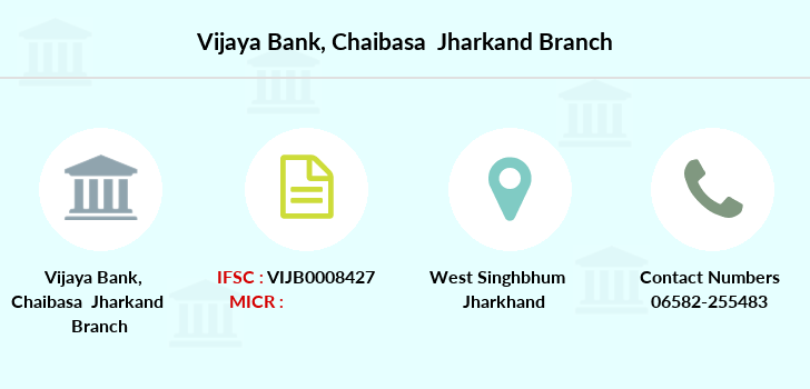 Vijaya-bank Chaibasa-jharkand branch