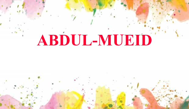 Abdul-mueid Name Meaning