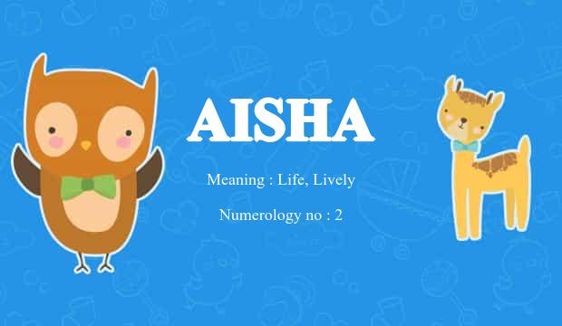 Aisha Name Meaning