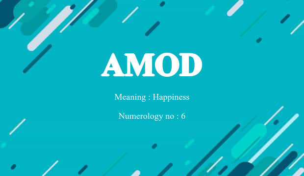 Amod Name Meaning