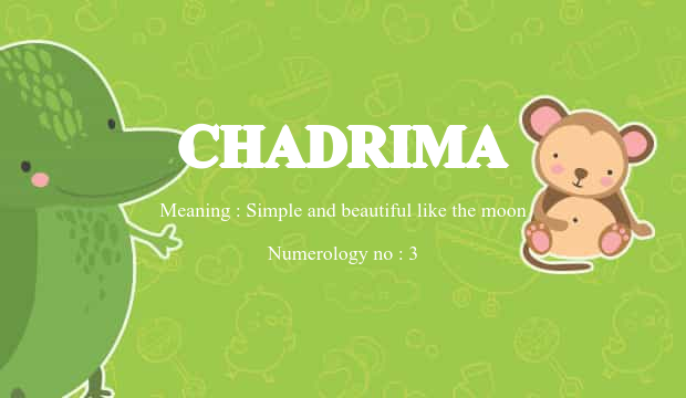 Chadrima Name Meaning