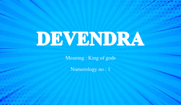 Devendra Name Meaning
