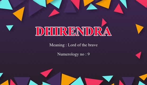 dhirendra name