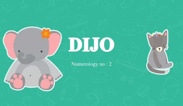 Dijo Name Meaning