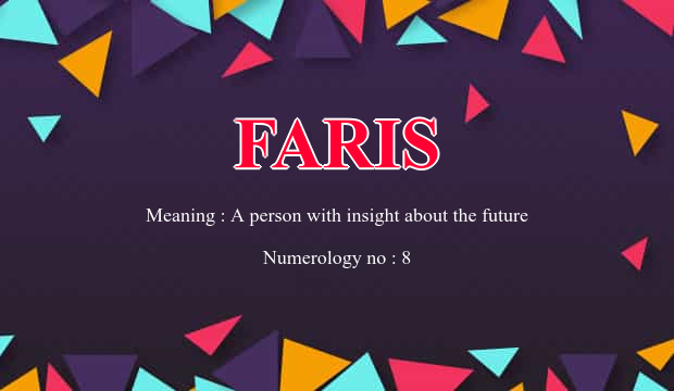 Faris Name Meaning