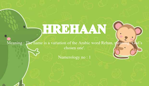 Hrehaan Name Meaning