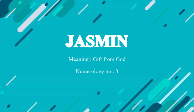 Jasmin Name Meaning