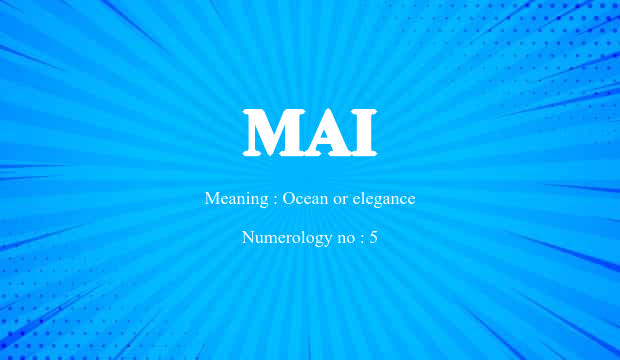 Mai Name Meaning