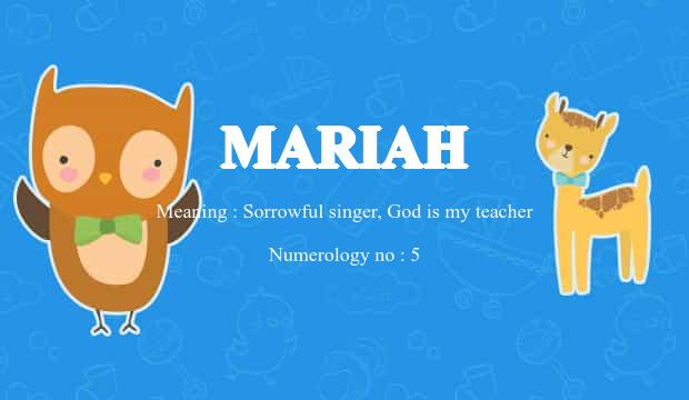 Mariah Name Meaning