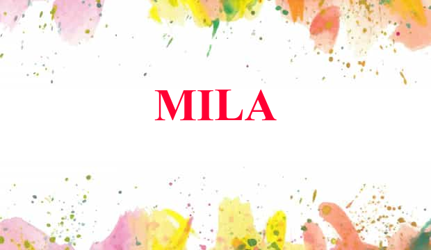 20+ Mila meaning as a name ideas