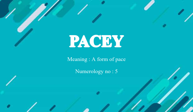 Pacey Name Meaning