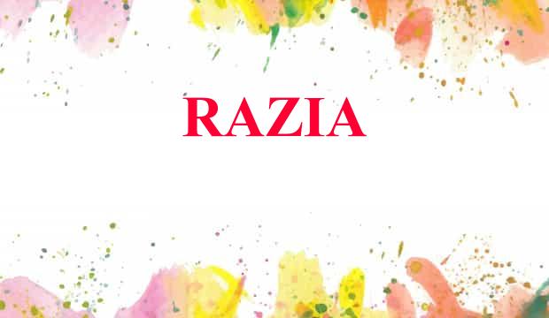 Razia Name Meaning