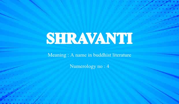 Shravanti Name Meaning
