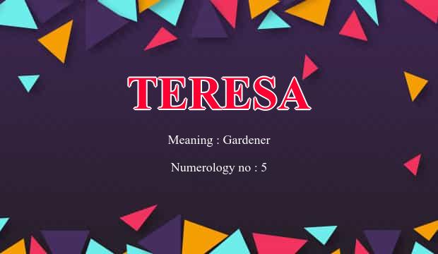 Teresa Name Meaning
